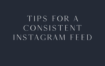 Tips for a consistent Instagram feed